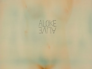 """Aloke's """"Alive"""" Sees the Light of Day"""