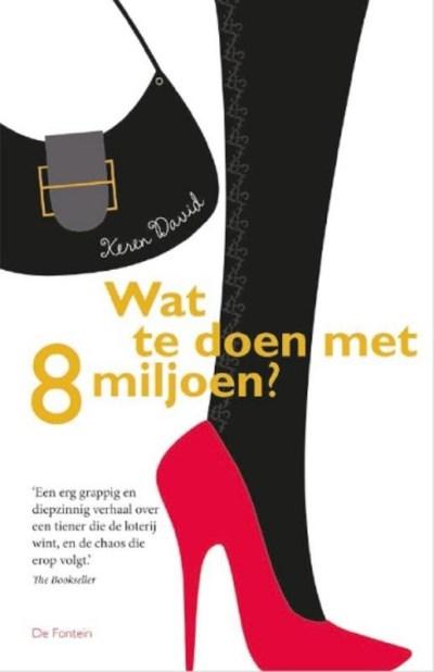 Wat te doen met 8 miljoen - Chicklit.nl