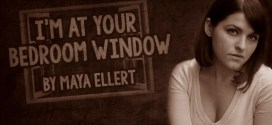 """""""I'm At Your Bedroom Window"""" by Maya Ellert 
