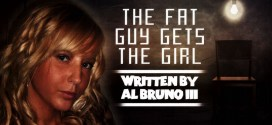 """""""The Fat Guy Gets the Girl"""" by Al Bruno III 