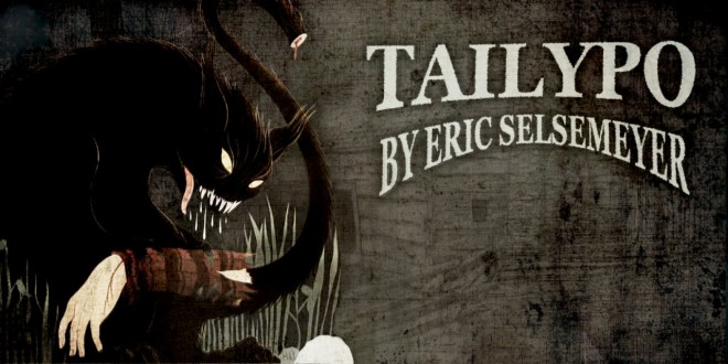 """""""Tailypo"""" by Eric Selsemeyer   Narrated by Otis Jiry"""