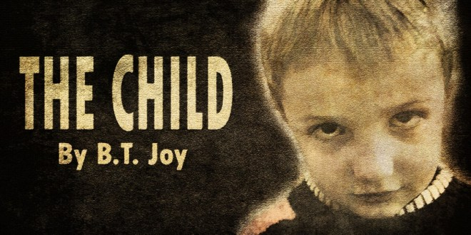 """""""The Child"""" by B.T. Joy   Narrated by Jesse Cornett (feat. Heather Ordover and Andrea Rose)"""