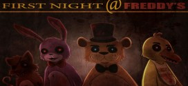 """First Night at Freddy's""