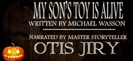 """My Son's Toy is Alive"" by  Michael Wasson 