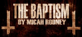 """""""The Baptism"""" by Micah Rodney 