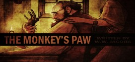"""The Monkey's Paw"" by W.W. Jacobs 