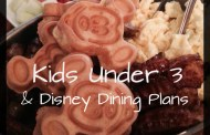 Kids Under 3 & The Disney Dining Plan