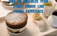 Helpful Hints to Get the Most Out Of Disney Cruise Line Dining
