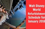 Walt Disney World Refurbishment Schedule for January 2016