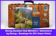Disney Vacation Club Members can book Select Adventures by Disney Trips for 25% Fewer Reservations Points