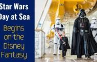 Star Wars Day at Sea Kicks Off Aboard the Disney Fantasy