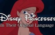 Disney princesses singing in their native language