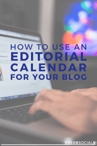 How to Use an Editorial Calendar for Your Blog