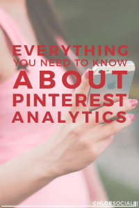 Everything You Need to Know About Pinterest Analytics