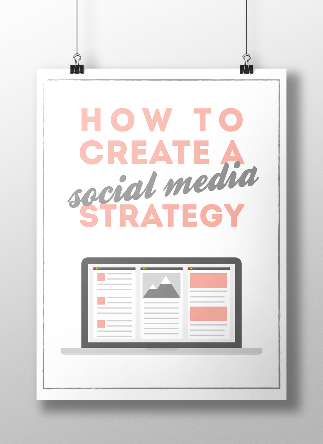 How to Create a Social Media Strategy (FREE ebook!)