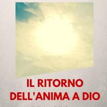Divo Barsotti: Il ritorno dell'anima a Dio