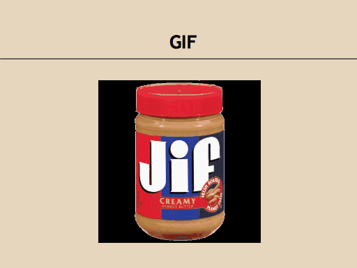 GIF: A picture of a JIF peanut butter jar.