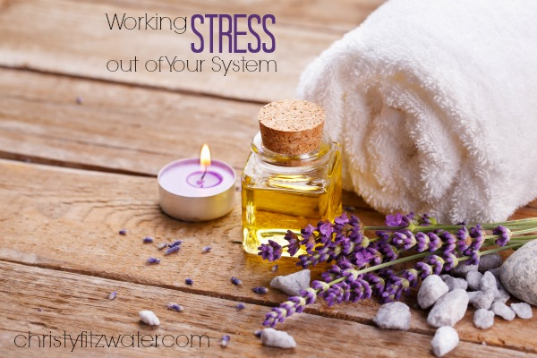 Working Stress out of Your System
