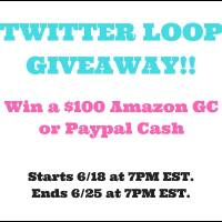 Twitter Loop $100 Amazon GC or paypal #giveaway