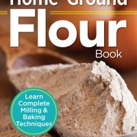 Essential Home-Ground Flour Book plus $50 Bob's Red Mill GC  #Giveaway #ad