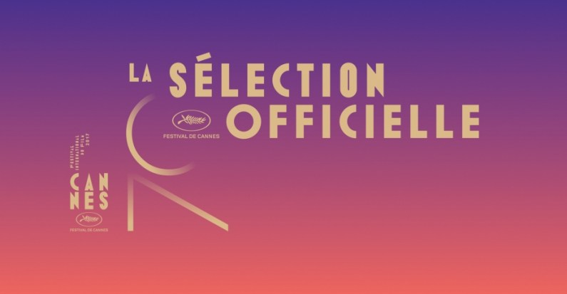 70° Festival de Cannes, la SO (sélection Officielle) #Cannes2017