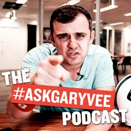 The Ask Gary Vee Podcast _ Gary_Vaynerchuk