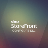 Lab: Part 15 – Configure SSL in StoreFront