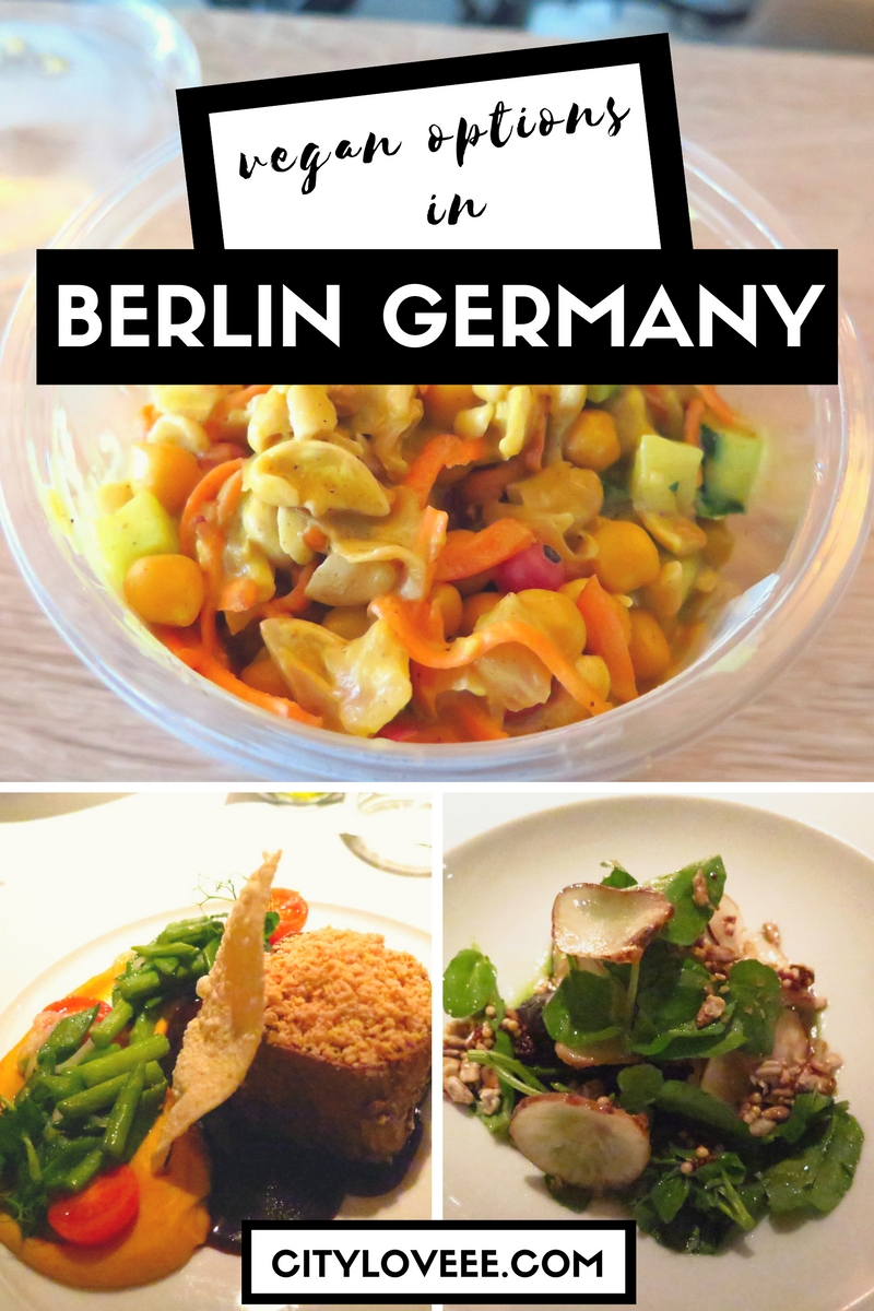 VEGAN OPTIONS IN BERLIN GERMANY cityloveee.com