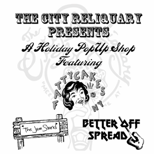 Holiday Pop-Up featuring Fattycakes, The Jam Stand and Better Off Spread