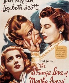 1946 the strange love of martha ivers