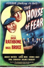 The House of Fear (1945) with Basil Rathbone
