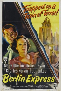 Berlin Express with Robert Ryan, Paul Lukas, Merle Oberon