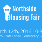 Save the Date for the Northside Housing Fair March 12th 2016