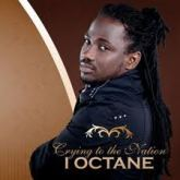 "CD REVIEW: I OCTANE IS ""CRYING TO THE NATION"""