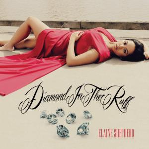 ElaineShepherd:DiamondsInTheRuff
