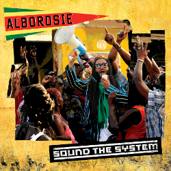 Alborosie:SoundTheSystem
