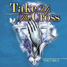 TakeUpTheCross:vol.3