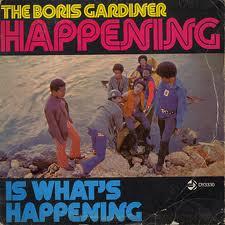 BorisGardiner:Happening