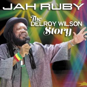Second week @ the No.1 spot for Jah Ruby's The Delroy Wilson Story