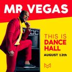 MrVegasThis Is Dancehall flyer