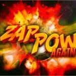 ZapPowAgain