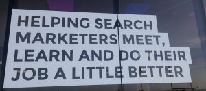 Helping Search Marketers Meet, Learn and Do Their Job A Little Better