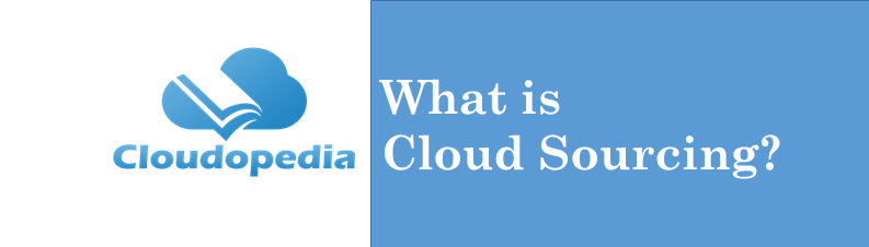 Definition Cloud Sourcing