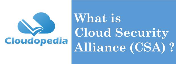Definition cloud security alliance
