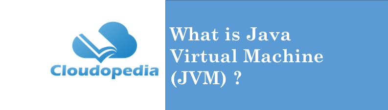 Definition Java Virtual Machine