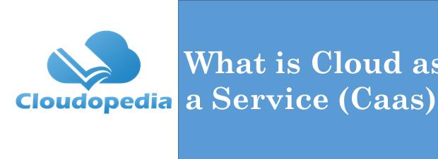 Definition Cloud As a Service