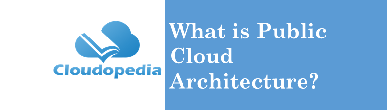 Definition Public Cloud Architecture