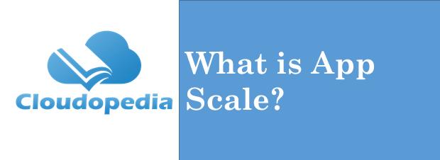 Definition App Scale