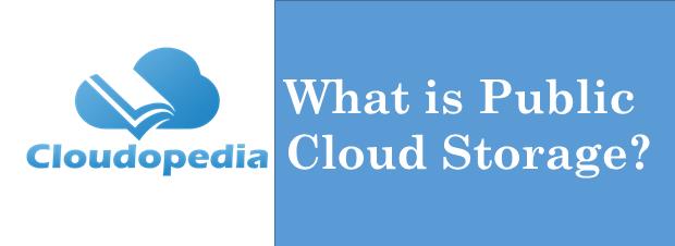 Definition Public Cloud Storage