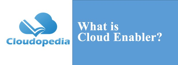 Definition of Cloud Enabler